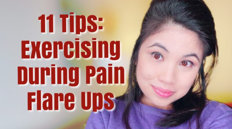 thumbnail for video reads: 11 Tips: Exercising During Pain Flare Ups
